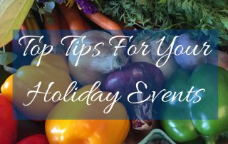 Top Tips For Your Holiday Events