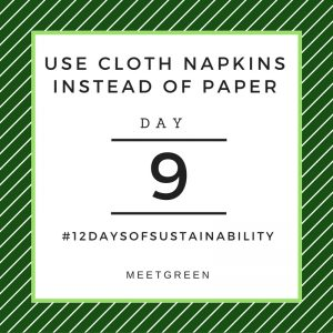Use Cloth Napkins Instead of Paper