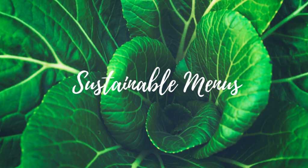 Sustainable Menus