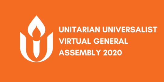 Unitarian Universalist Association Virtual General Assembly 2020